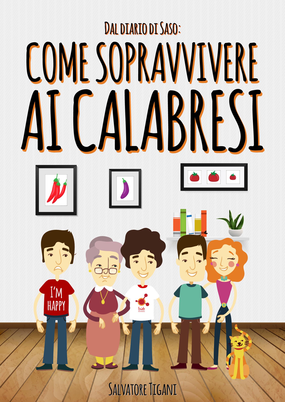 copertina-dal-diario-saso-come-sopravvivere-ai-calabresi-04